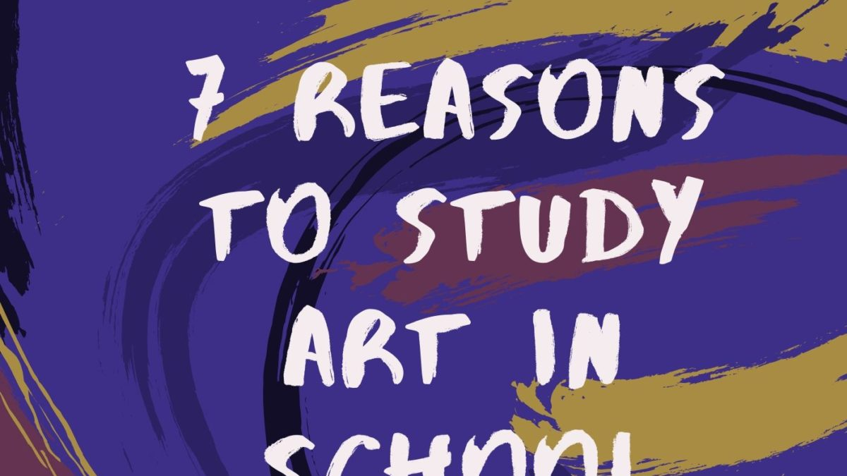 7 Reasons to Study Art in School