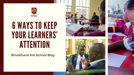 6 WAYS TO KEEP YOUR LEARNERS' ATTENTION